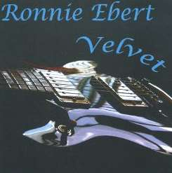 Ronnie Ebert - Velvet album download