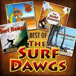 The Surf Dawgs - The Best of the Surf Dawgs album download