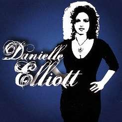 Danielle Elliott - Danielle Elliott album download