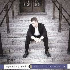 Phil Thompson - Opening Act album download