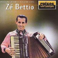 Ze Bettio - Raizes Sertanejas album download