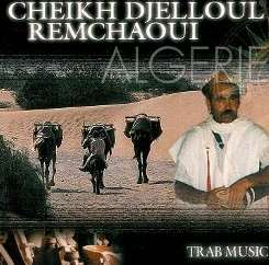Cheikh D. Remchaoui - Trab Music album download