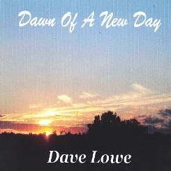 Dave Lowe - Dawn of a New Day album download