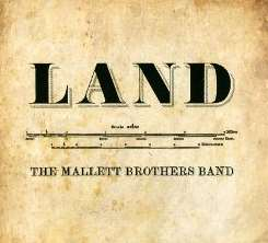 The Mallett Brothers Band - Land album download