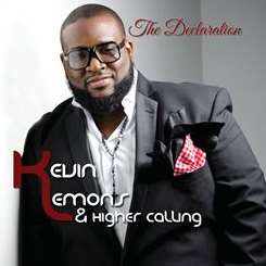 Kevin Lemons and Higher Calling - The Declaration album download