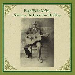 Blind Willie McTell - Searching the Desert for the Blues album download