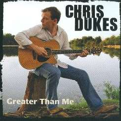 Chris Dukes - Greater Than Me album download