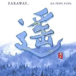 Jia Peng Fang - Faraway album download