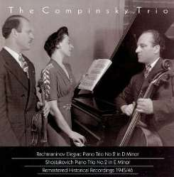 Compinsky Trio - Rachmaninov: Elegiac Piano Trio No. 2; Shostakovich: Piano No. 2 album download