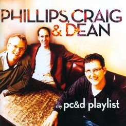 Phillips, Craig & Dean - My Phillips, Craig & Dean Playlist album download