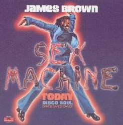 James Brown - Sex Machine Today album download