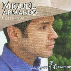 Miguel Armando - Tu Amor y Desamor album download