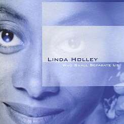 Linda Holley - Who Shall Separate Us album download