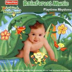 Various Artists - Rainforest Music: Playtime Rhythms album download