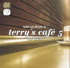 Terry Lee Brown, Jr. - Terry's Café, Vol. 5 album download
