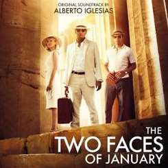 Alberto Iglesias - The Two Faces of January [Original Motion Picture Soundtrack] album download