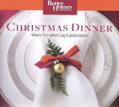 Various Artists - Christmas Dinner: Music for a Holiday Celebration album download