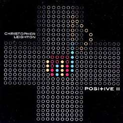 Christopher Leighton - Positive II album download