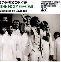 David Hill - Overdose of the Holy Ghost album download