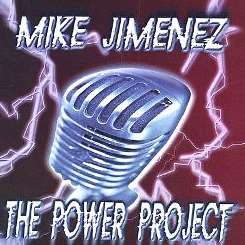 Mike Jimenez - Mike Jimenez and the Power Project album download