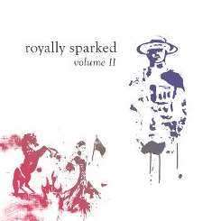 Various Artists - Royally Sparked, Vol. 2 album download