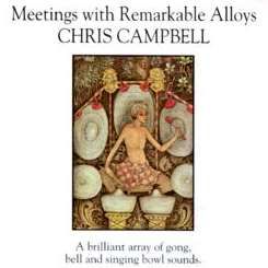Chris Campbell - Meetings with Remarkable Alloys album download