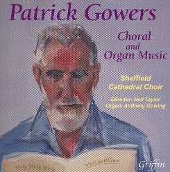 Sheffield Cathedral Choir / Neil Taylor - Patrick Gowers: Choral & Organ Music album download