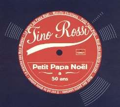 Tino Rossi - Petit Papa Noel a 50 Ans album download