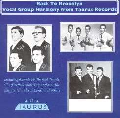 Various Artists - Back to Brooklyn: Vocal Group Harmony Taurus album download