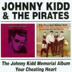 Johnny Kidd & the Pirates - The Memorial Album/Your Cheatin' Heart album download