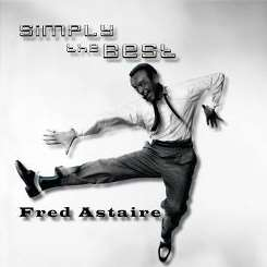 Fred Astaire - Simply the Best album download