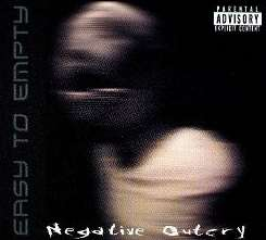 Easy To Empty - Negative Outcry album download