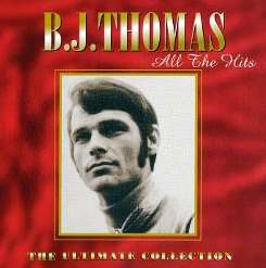 B.J. Thomas - All the Hits: Ultimate Collection album download