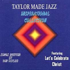 Taylor Made Jazz - Inspirational Collection album download