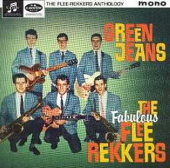 The Flee Rekkers - Green Jeans: The Flee Rekkers Anthology album download