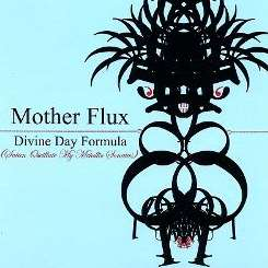 Mother Flux - Divine Day Formula album download