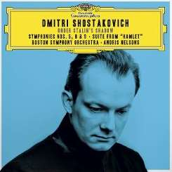 Andris Nelsons / Boston Symphony Orchestra - Shostakovich: Suite From Hamlet, Op. 32a - 1. Introduction and Night Patrol album download