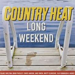 Various Artists - Country Heat: Long Weekend album download