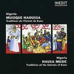 Various Artists - Nigeria, Hausa Music: Traditions of the Emirate of Kano album download