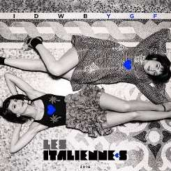 Les Italiennes - I Don't Wanna Be Your Girlfriend album download
