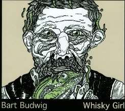 Bart Budwig - Whisky Girl album download
