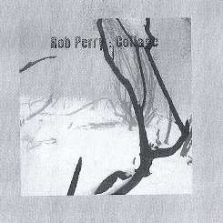 Rob Perry - Collage album download