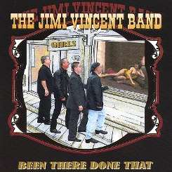Jimi Vincent - Been There Done That Won't Do That Again album download