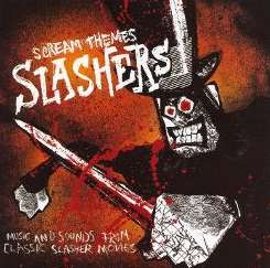 Various Artists - Scream Themes: Slashers album download