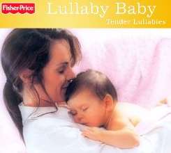 Various Artists - Lullaby Baby: Tender Lullabies album download