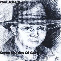 Paul Jeffery - Seven Shades of Grey album download