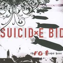 Suicide Bid - The Rot Stops Here album download