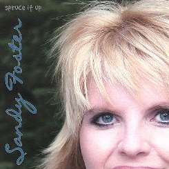 Sandy Foster - Spruce It Up album download
