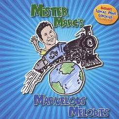 Mister Marc - Mister Marc's Marvelous Melodies album download