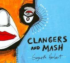 Gwyneth Herbert - Clangers & Mash album download